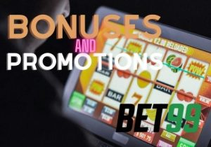 Bet99 Casino bonuses and promotions